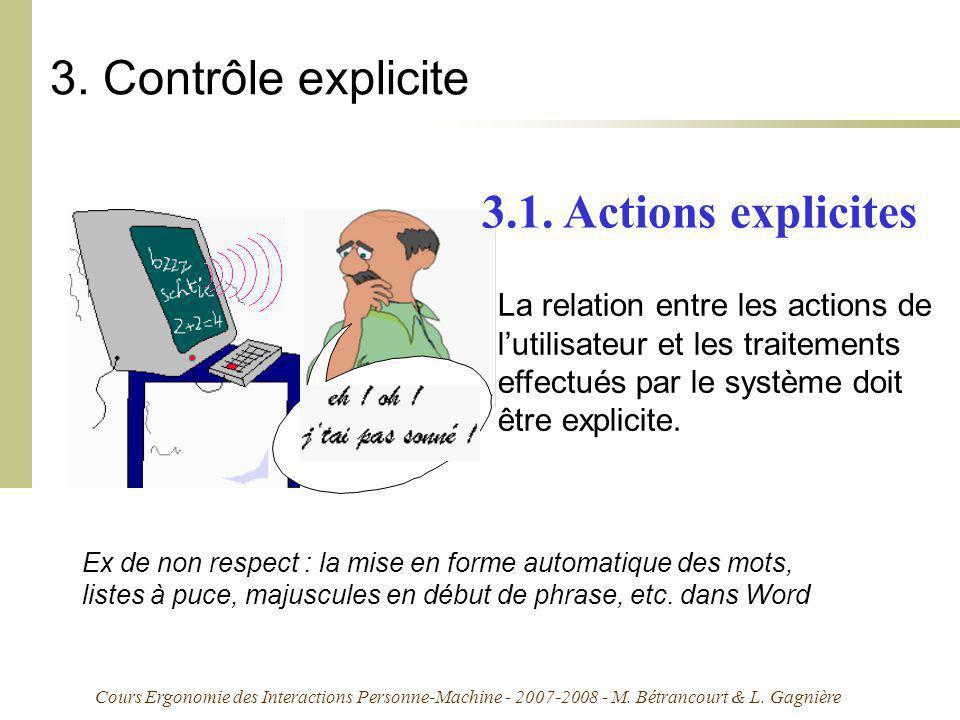 Cours Ergonomie des Interactions Personne-Machine - 2007-2008 - M. Bétrancourt & L. Gagnière 3. Contrôle explicite La relation entre les actions de lu