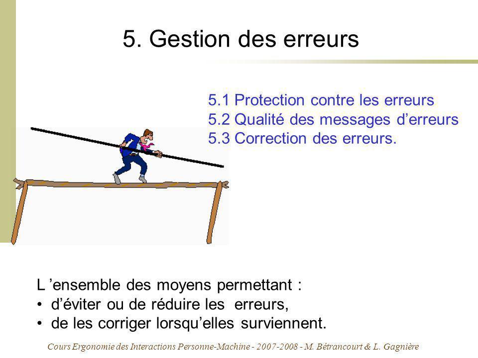 Cours Ergonomie des Interactions Personne-Machine - 2007-2008 - M. Bétrancourt & L. Gagnière 5. Gestion des erreurs 5.1 Protection contre les erreurs