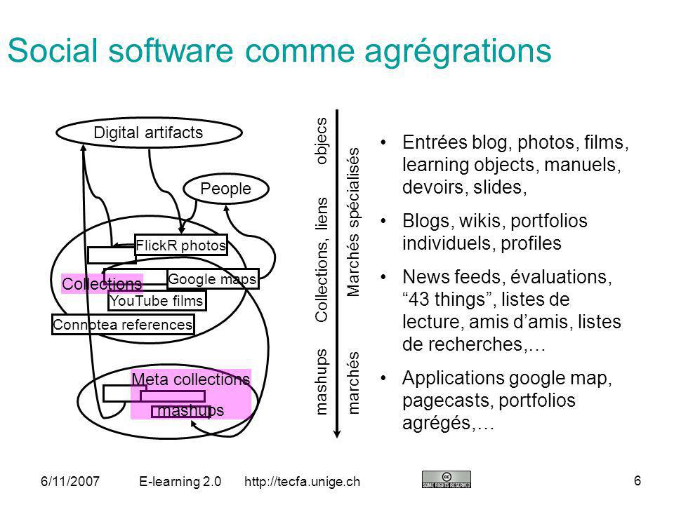 http://tecfa.unige.ch 17 6/11/2007E-learning 2.0 Personal learning environments (2) The most compelling argument for the PLE is to develop educational technology […] which allows them to themselves shape their own learning spaces, to form and join communities and to create, consume, remix, and share material (Graham Attwell) There is no reason why schools should run the learning environment, the school should just teach (they throw away learners work anyhow ….)