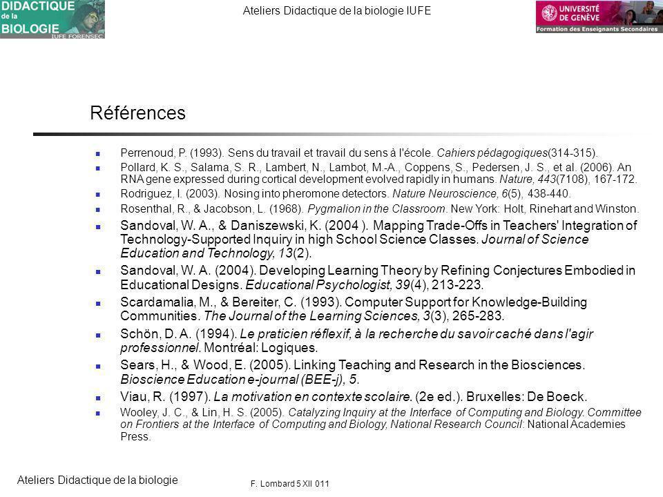 FORENSEC UniGe Ateliers Didactique de la biologie IUFE Ateliers Didactique de la biologie Références Perrenoud, P.