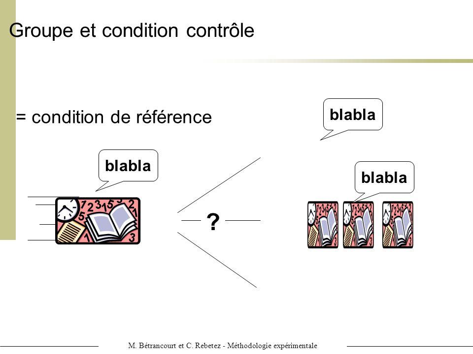 M. Bétrancourt et C. Rebetez - Méthodologie expérimentale = condition de référence Groupe et condition contrôle blabla ?