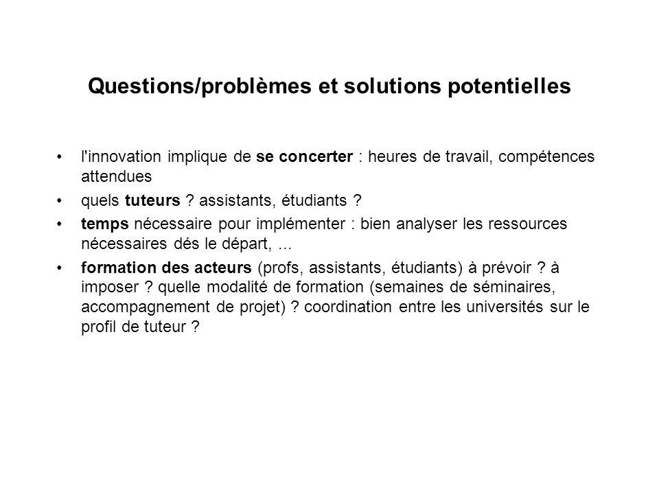Questions/problèmes et solutions potentielles l innovation implique de se concerter : heures de travail, compétences attendues quels tuteurs .