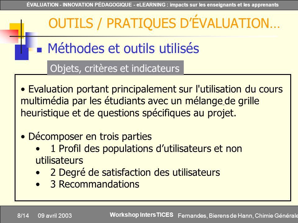 Fernandes, Bierens de Hann, Chimie Générale8/14 ÉVALUATION - INNOVATION PÉDAGOGIQUE - eLEARNING : impacts sur les enseignants et les apprenants Worksh