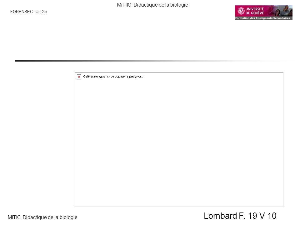 FORENSEC UniGe MiTIIC Didactique de la biologie MiTIC Didactique de la biologie Lombard F. 19 V 10