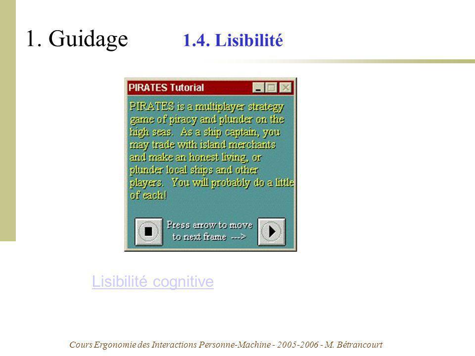 Cours Ergonomie des Interactions Personne-Machine - 2005-2006 - M. Bétrancourt 1. Guidage 1.4. Lisibilité Lisibilité cognitive