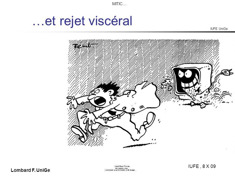 IUFE UniGe MITIC… IUFE, 8 X 09 Lombard F. UniGe …et rejet viscéral