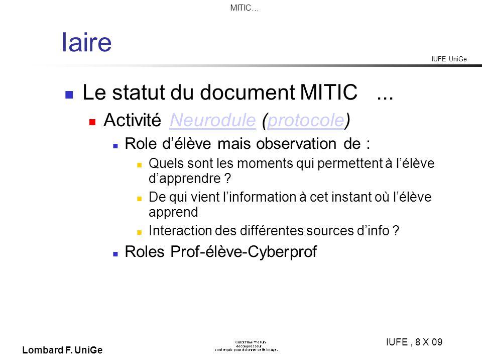 IUFE UniGe MITIC… IUFE, 8 X 09 Lombard F. UniGe Iaire Le statut du document MITIC...