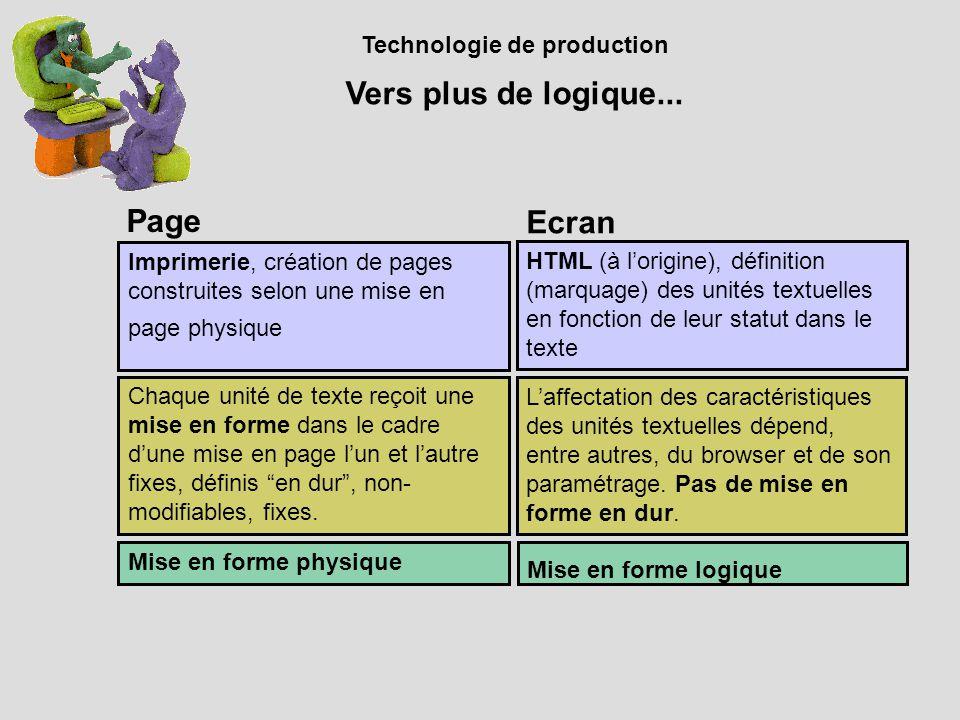 Technologie de production Vers plus de logique...