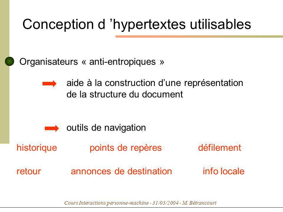 Conception d hypertextes utilisables Organisateurs « anti-entropiques » aide à la construction dune représentation de la structure du document histori