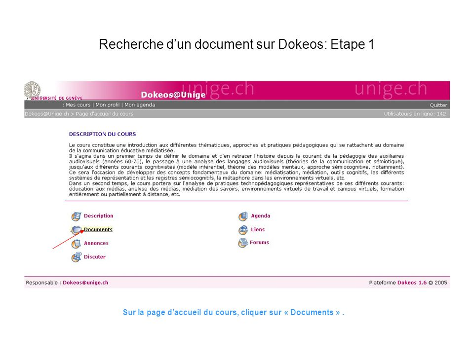 Recherche dun document sur Dokeos: Etape 1 Sur la page daccueil du cours, cliquer sur « Documents ».