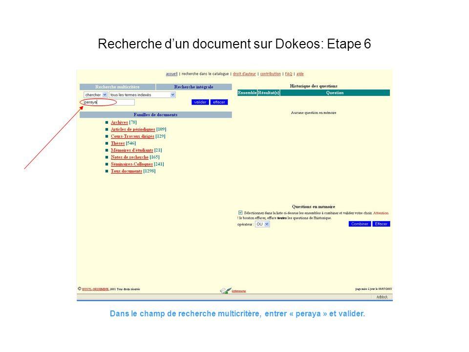 Dans le champ de recherche multicritère, entrer « peraya » et valider. Recherche dun document sur Dokeos: Etape 6