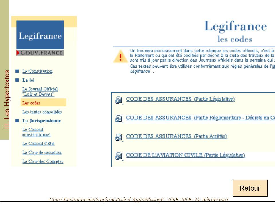 Cours Environnements Informatisés dApprentissage - 2008-2009 - M. Bétrancourt Retour III. Les Hypertextes