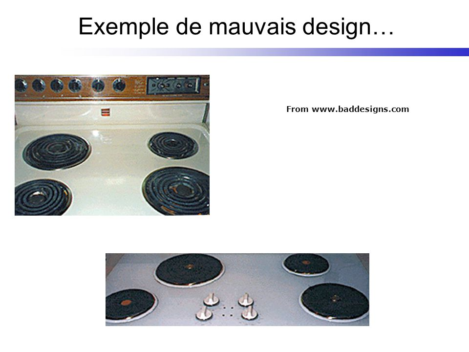 From www.baddesigns.com Exemple de mauvais design…