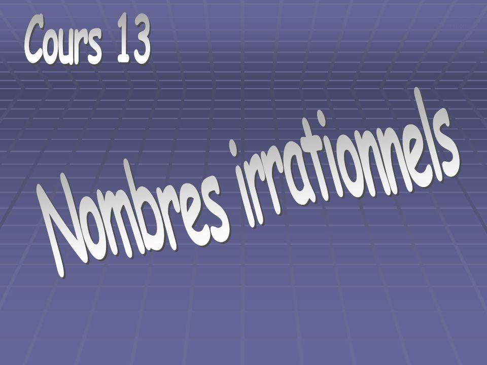 Cours 13, nombres irrationnels