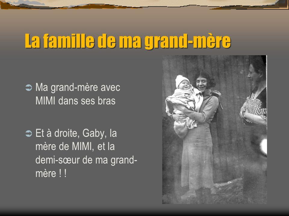 La famille de ma grand-mère Ses neveux, Jacques BOUCHET Et sur ses épaules…. Michel BOUCHET, dit MIMI !