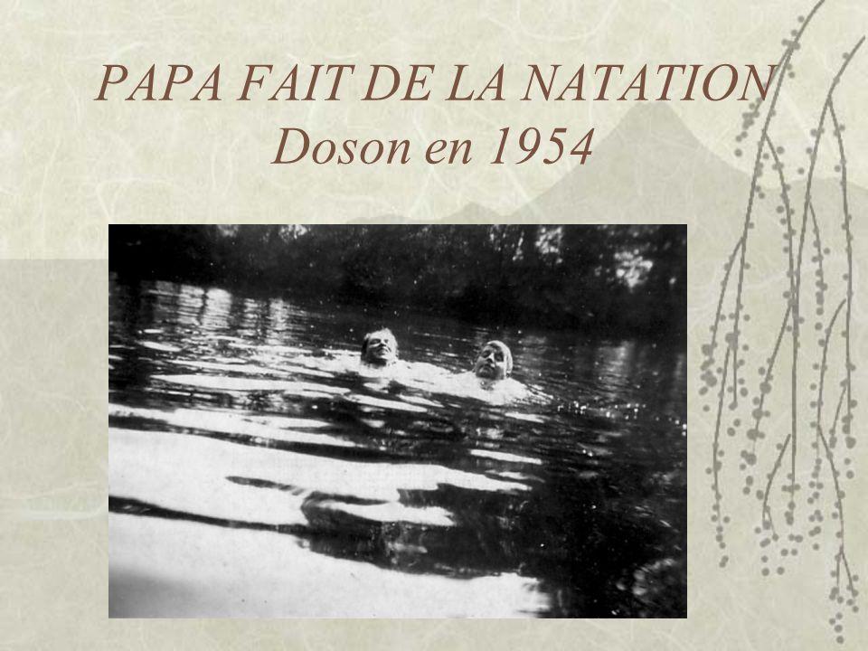 PAPA FAIT DE LA NATATION Doson en 1954