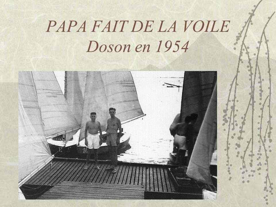 PAPA FAIT DE LA VOILE Doson en 1954