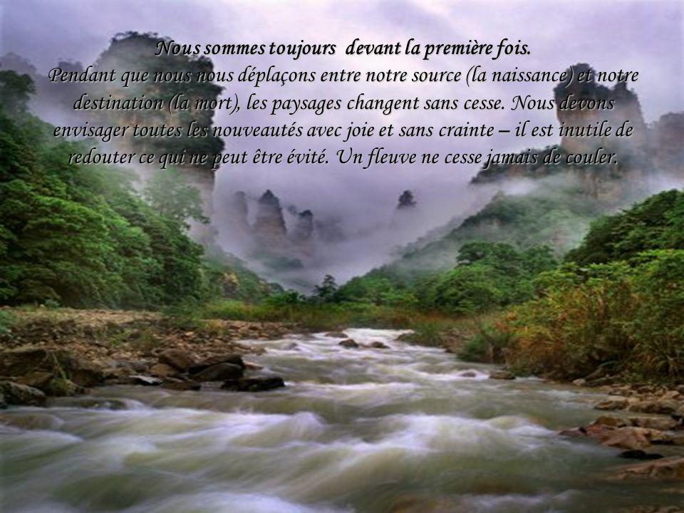 Et si le ciel sencombre de nuages Comme le fleuve, les nuages sont faits deau ; Réfléchis-les aussi sans tristesse Dans les profondeurs tranquilles.