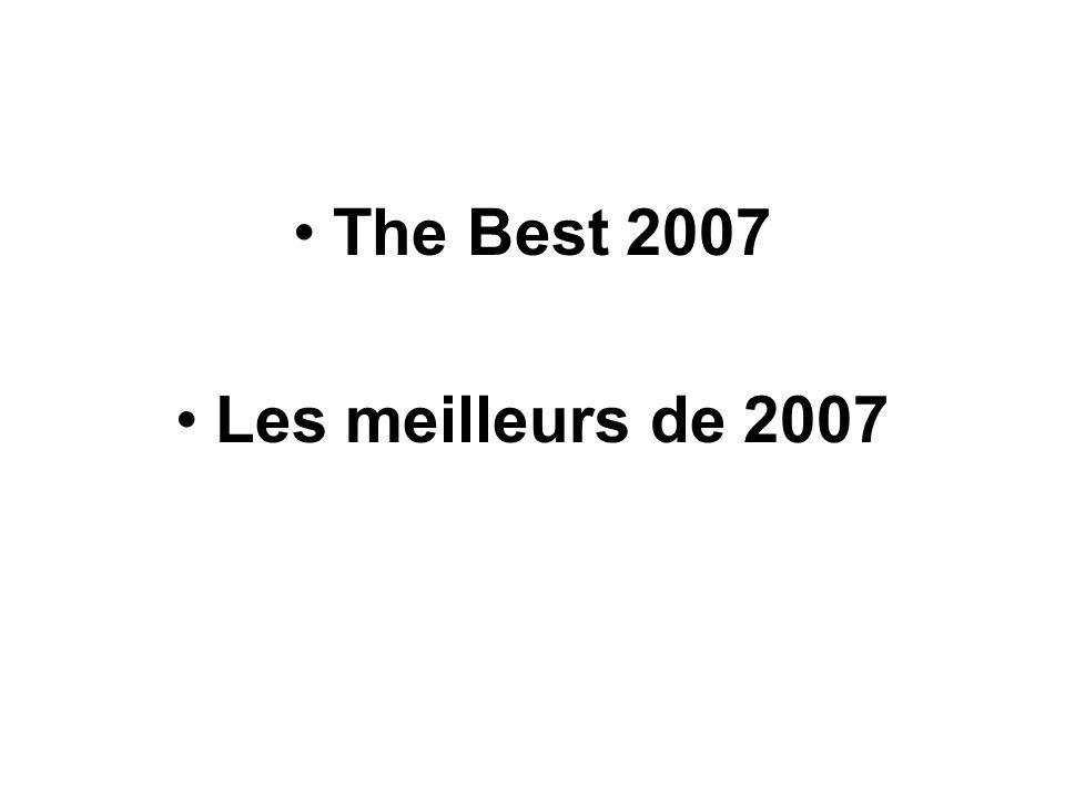 The Best 2007 Les meilleurs de 2007