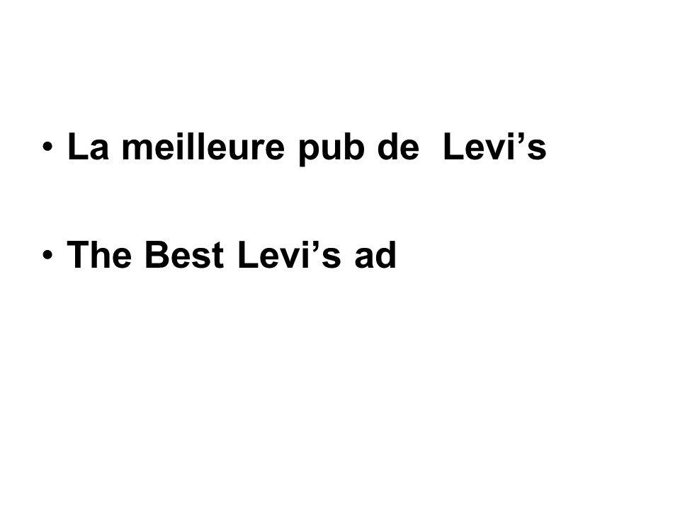 La meilleure pub de Levis The Best Levis ad