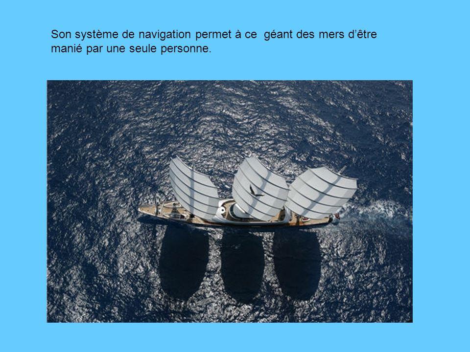 Son système de navigation permet à ce géant des mers dêtre manié par une seule personne.
