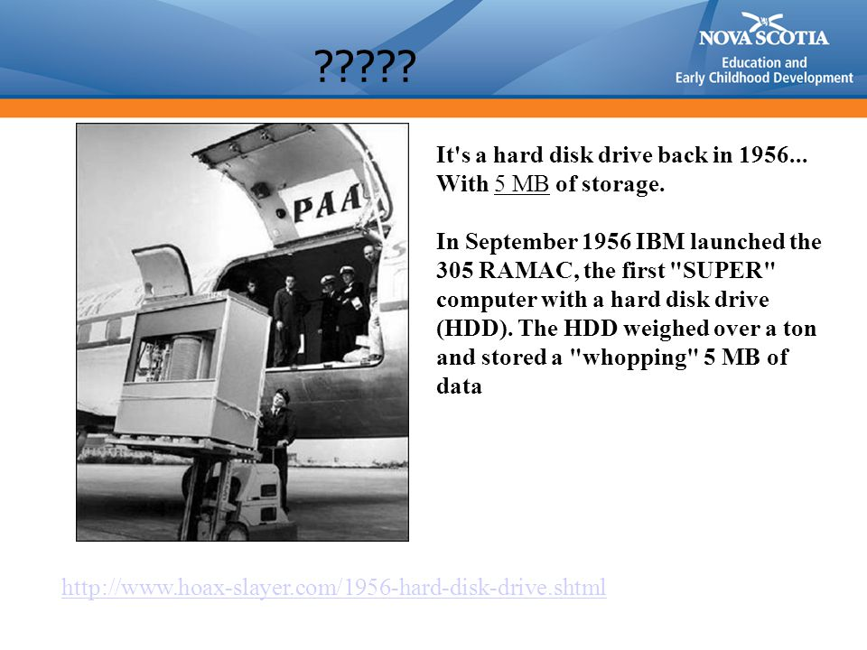 . It s a hard disk drive back in 1956... With 5 MB of storage.