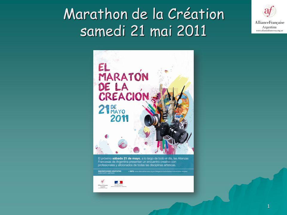 1 Marathon de la Création samedi 21 mai 2011