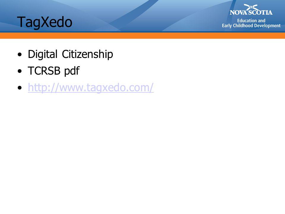 TagXedo Digital Citizenship TCRSB pdf http://www.tagxedo.com/