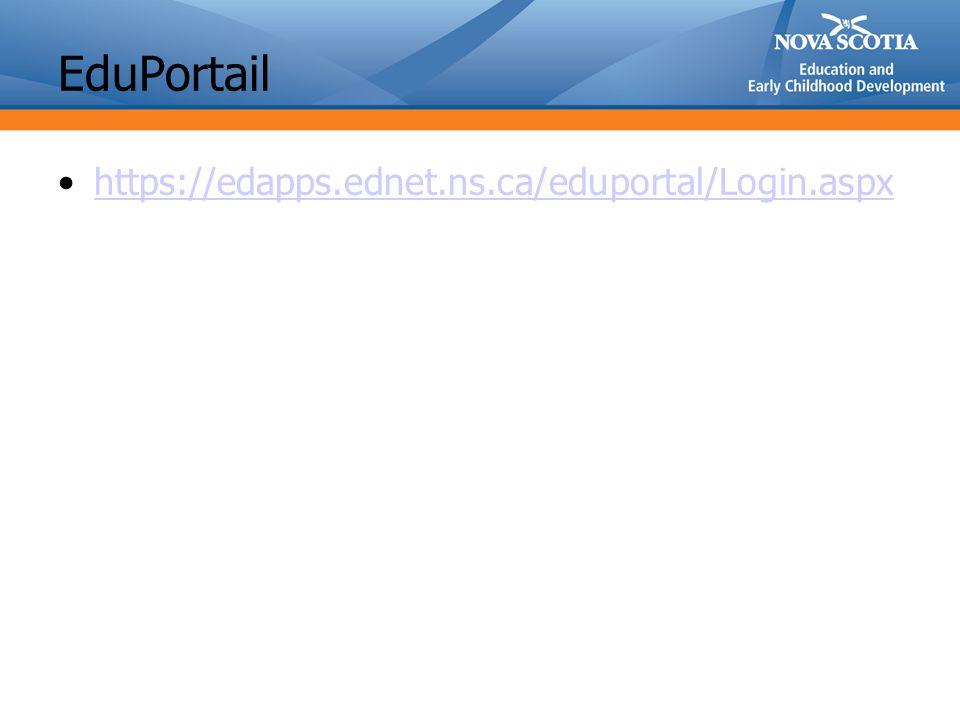 EduPortail https://edapps.ednet.ns.ca/eduportal/Login.aspx