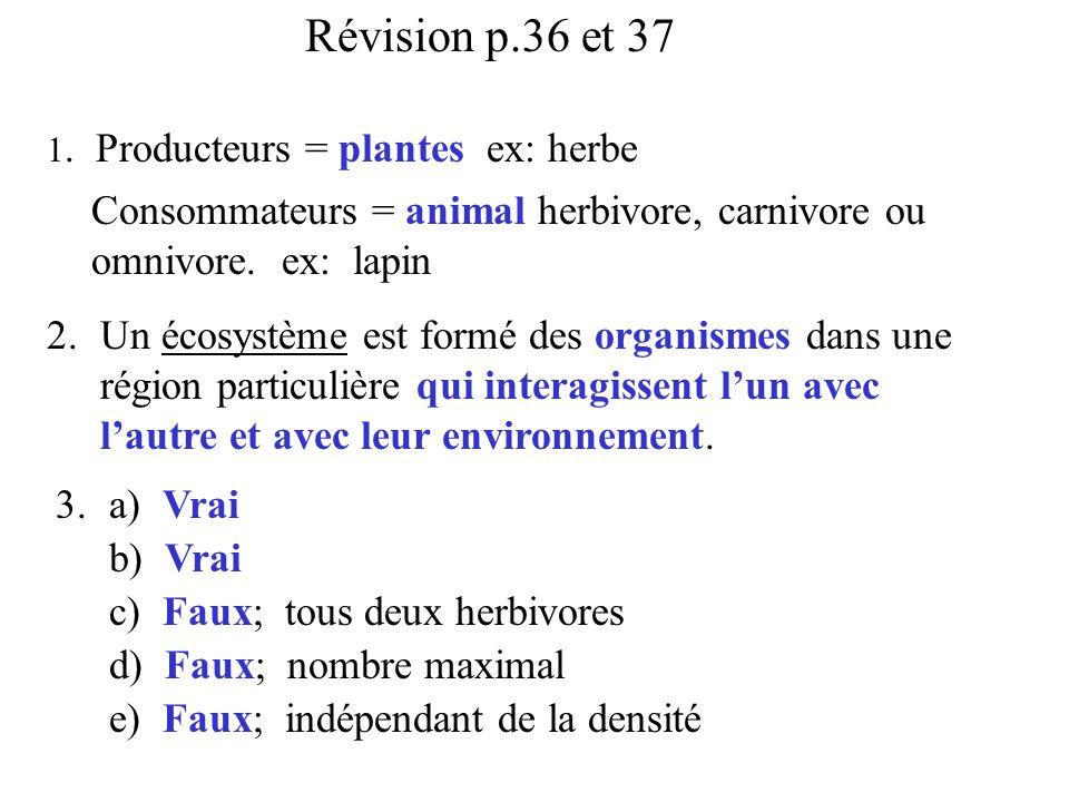 Révision p.36 et 37 1.