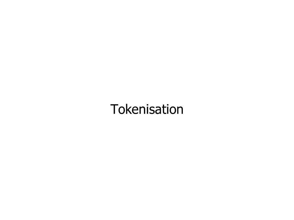 Tokenisation (1/2) Tokens : éléments simples d un texte écrit Passer d une séquence de caractères à une séquence de tokens Je vais fermer l autre porte /Je/vais/fermer/l/ /autre/porte/ Définition des tokens Les mots délimités par des espaces .