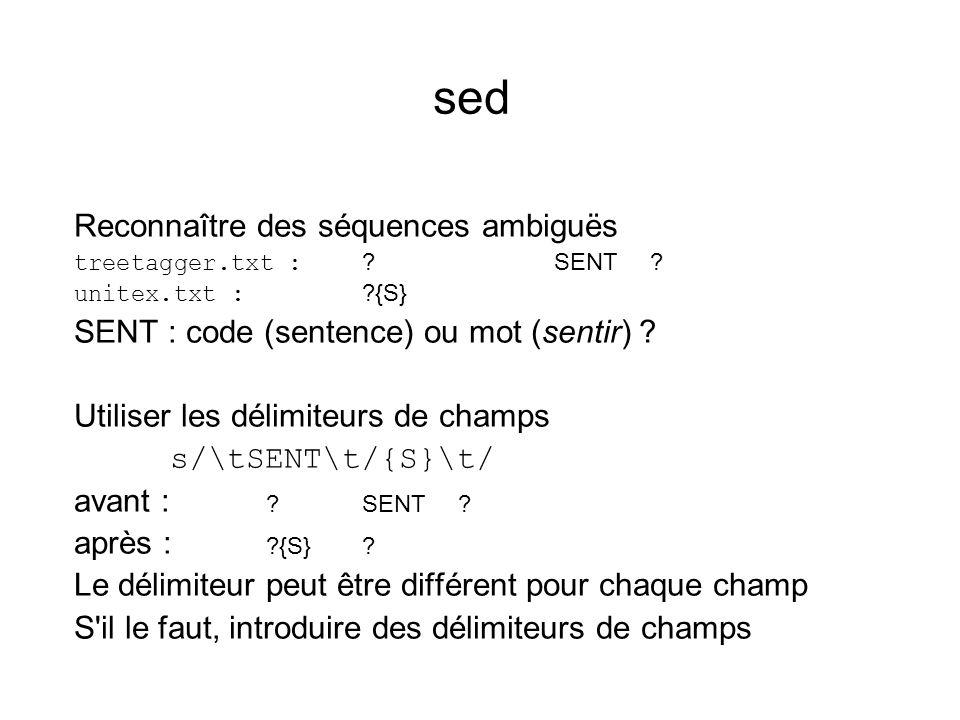 sed Reconnaître des séquences ambiguës treetagger.txt : SENT.