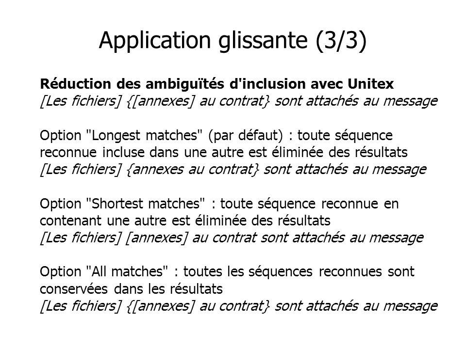 Réduction des ambiguïtés d'inclusion avec Unitex [Les fichiers] {[annexes] au contrat} sont attachés au message Option