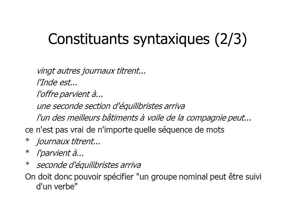 Constituants syntaxiques (2/3) vingt autres journaux titrent...
