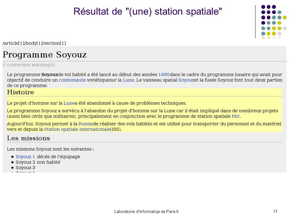 Laboratoire d Informatiqe de Paris 611 Résultat de (une) station spatiale