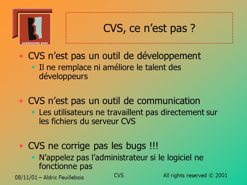 08/11/01 – Aldric Feuillebois CVS All rights reserved © 2001 CVS, ce nest pas .