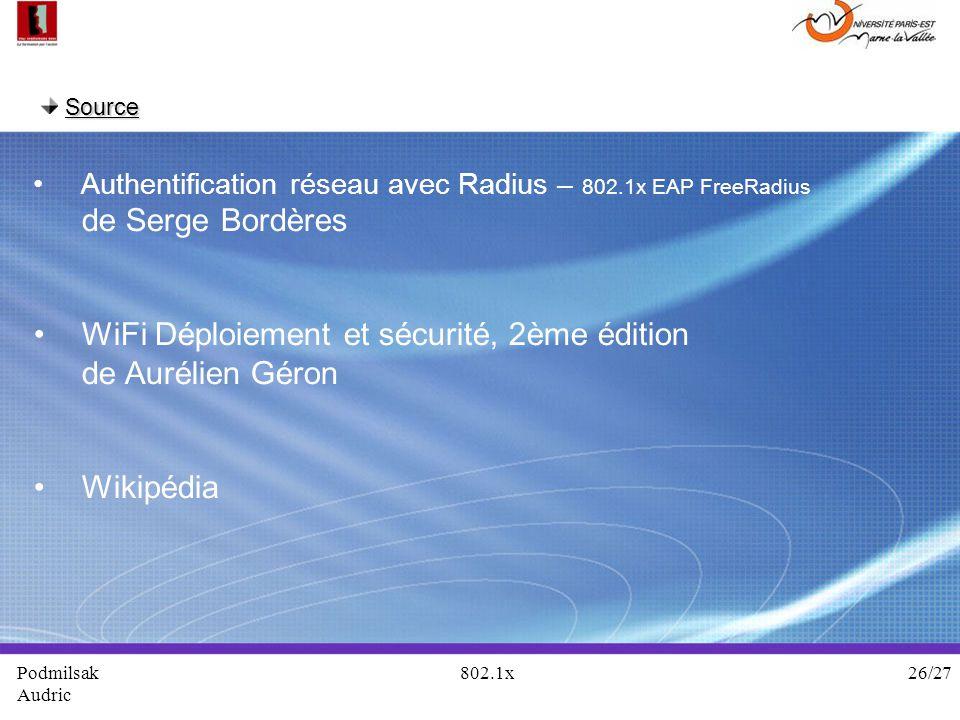 Source Authentification réseau avec Radius – 802.1x EAP FreeRadius de Serge Bordères WiFi Déploiement et sécurité, 2ème édition de Aurélien Géron Wiki