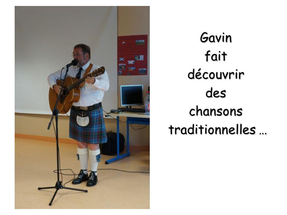 Gavinfaitdécouvrirdeschansons traditionnelles … traditionnelles …