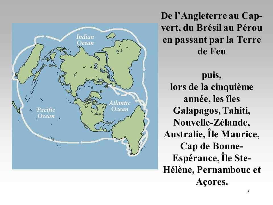 4 Le voyage du HMS Beagle Sous la recommandation de John Henslow, botaniste de Cambridge, il sembarque pour un voyage de près de 5 ans autour du monde