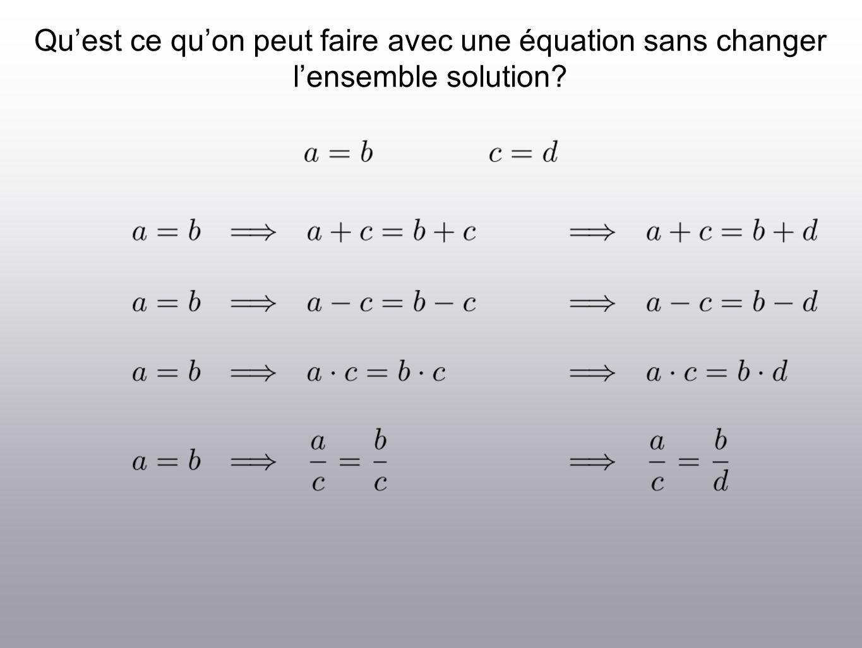 Pour comprendre la méthode, regardons ce quon peut faire à un système déquations sans changer lensemble solution.