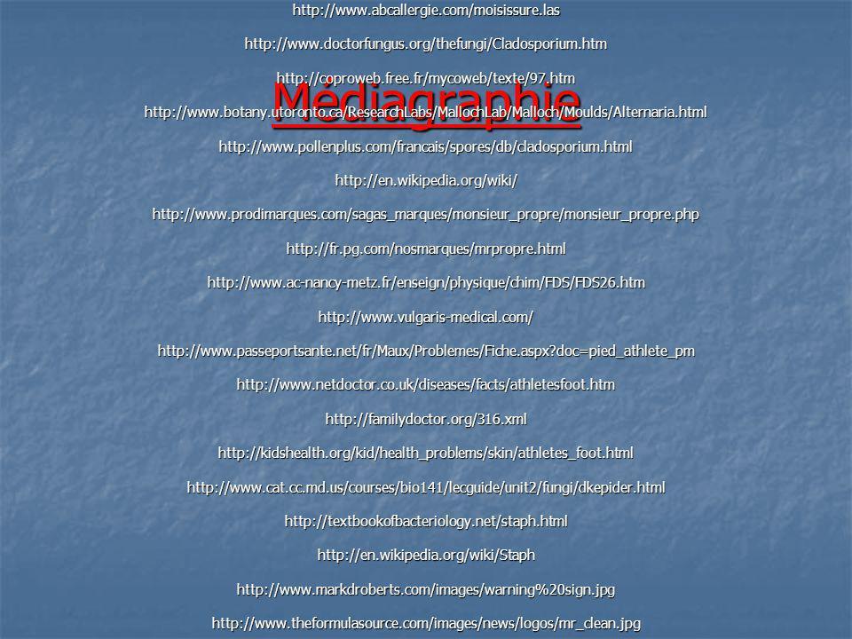 Médiagraphiehttp://www.abcallergie.com/moisissure.lashttp://www.doctorfungus.org/thefungi/Cladosporium.htmhttp://coproweb.free.fr/mycoweb/texte/97.htm