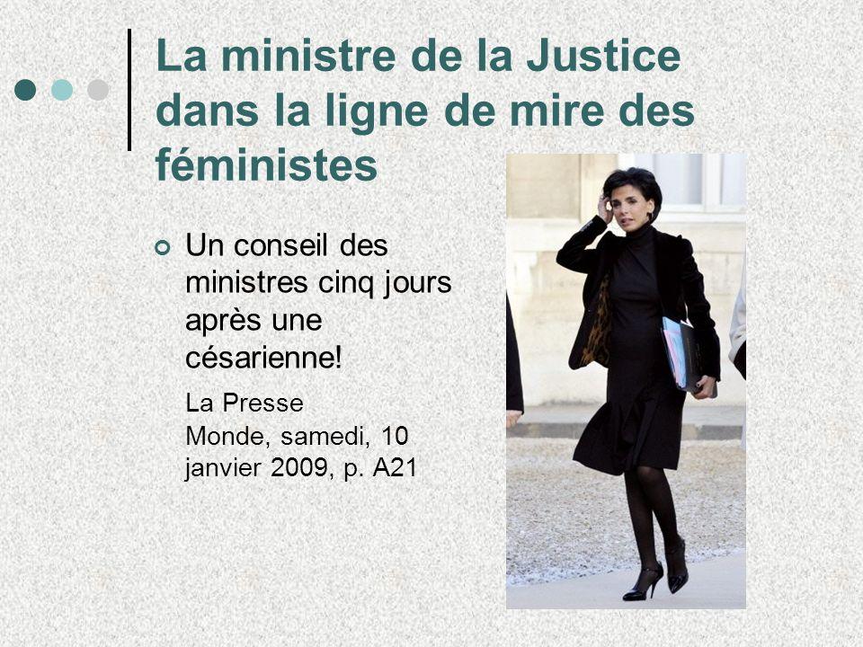 La ministre de la Justice dans la ligne de mire des féministes Un conseil des ministres cinq jours après une césarienne.