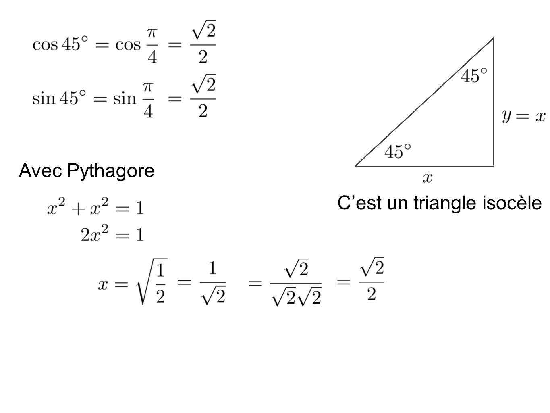 Cest un triangle isocèle Avec Pythagore