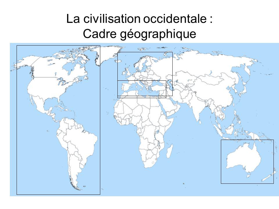 La civilisation occidentale : Cadre géographique