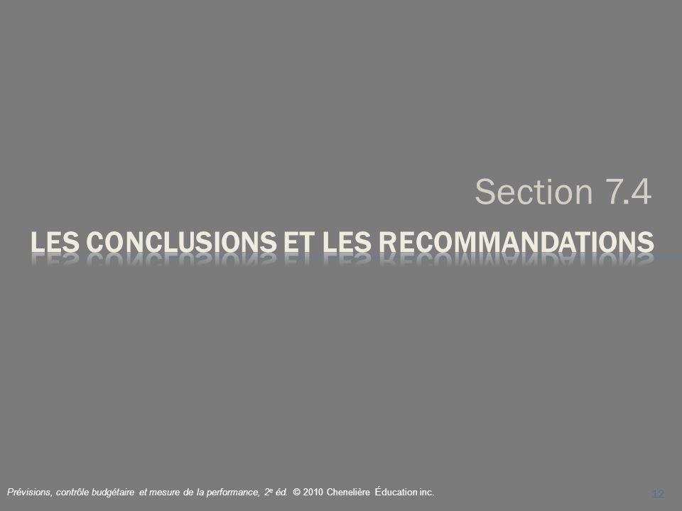 Section 7.4 12 Prévisions, contrôle budgétaire et mesure de la performance, 2 e éd. © 2010 Chenelière Éducation inc.
