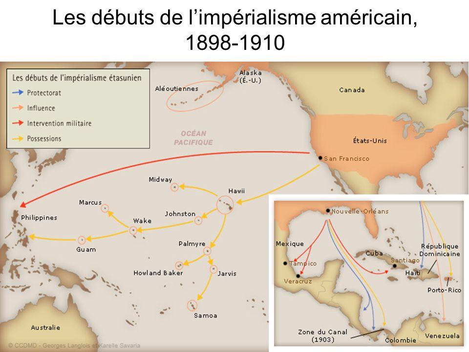 Les débuts de limpérialisme américain, 1898-1910