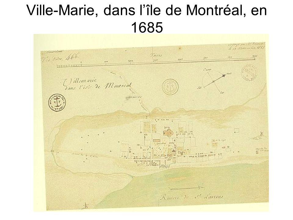 Ville-Marie, dans lîle de Montréal, en 1685