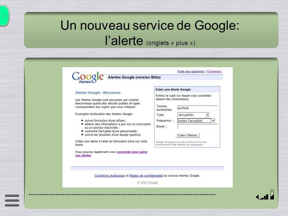 Un nouveau service de Google: lalerte (onglets « plus »)