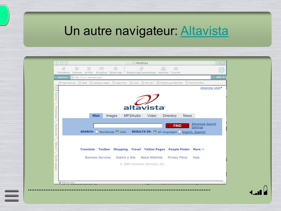 Un autre navigateur: AltavistaAltavista