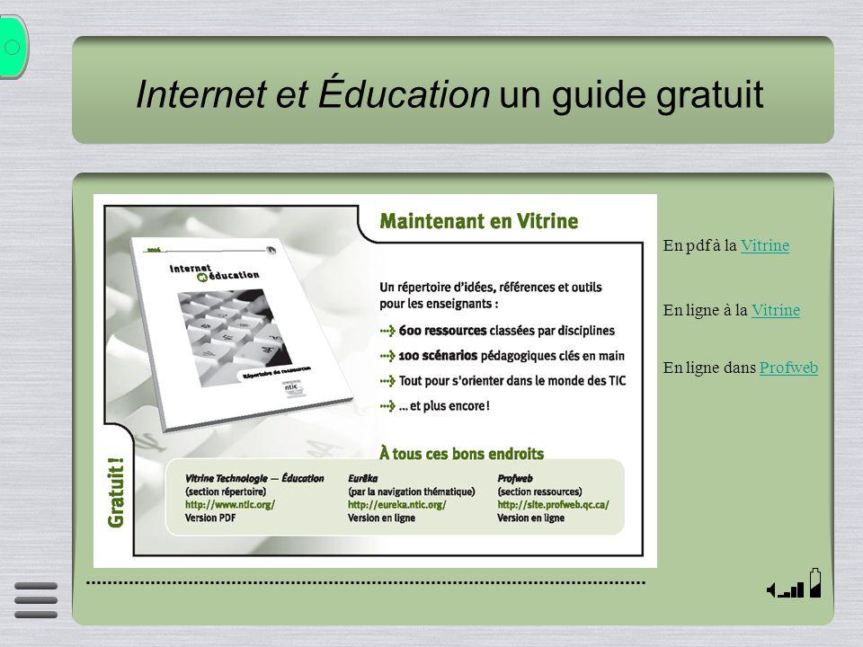 Internet et Éducation un guide gratuit En pdf à la VitrineVitrine En ligne à la VitrineVitrine En ligne dans ProfwebProfweb